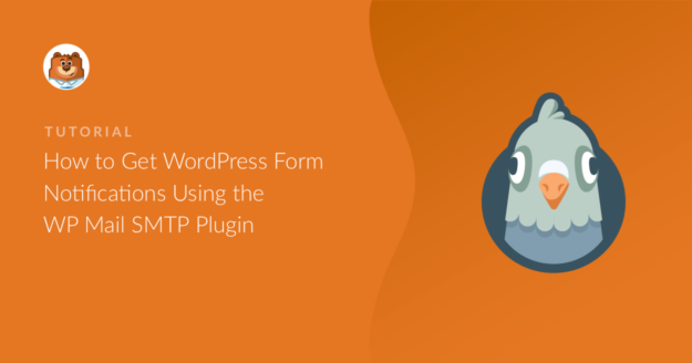how-to-get-wordpress-form-notifications-using-the-wp-mail-smtp-plugin