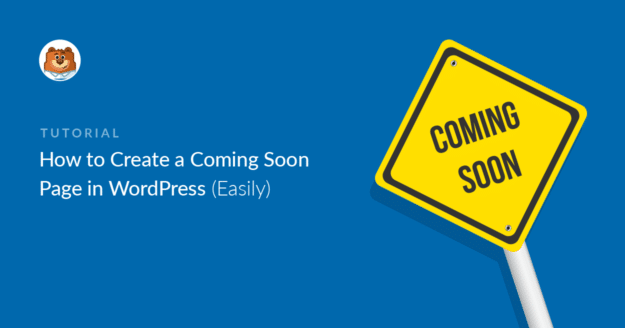 How to create a coming soon page in WordPress