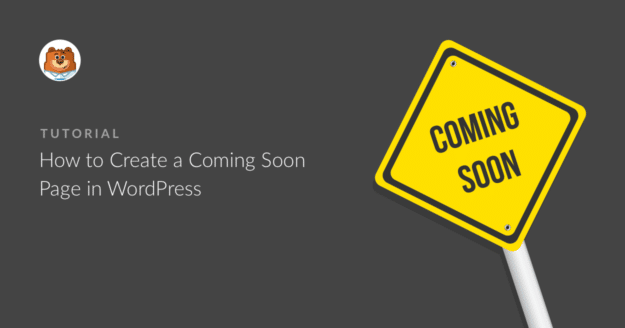 how-to-create-a-coming-soon-page-in-wordpress_g