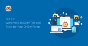 wordpress-security-tips-and-tricks-for-your-online-forms_b