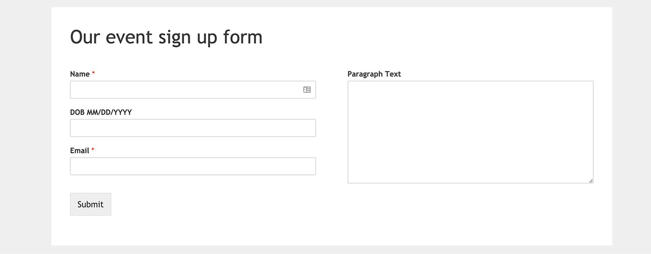 Now the comment box floats to the right of the other stacked form field layout.