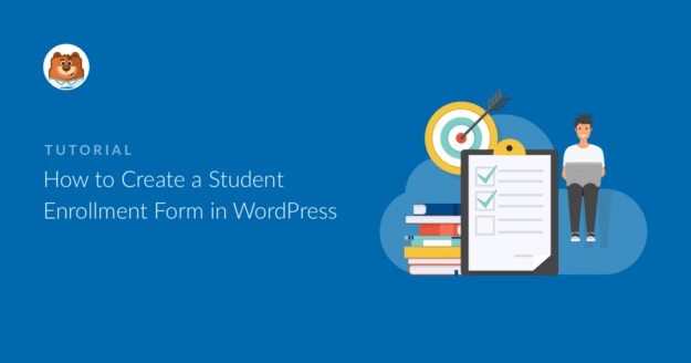 how-to-create-a-student-enrollment-form-in-wordpress_b