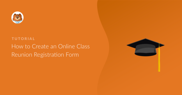 how-to-create-an-online-class-reunion-registration-form_o