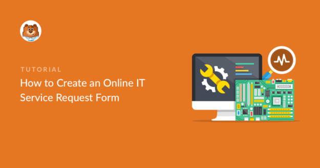 how-to-create-an-online-it-service-request-form_o