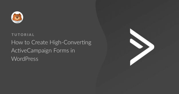 how-to-create-high-converting-activecampaign-forms-in-wordpress_g
