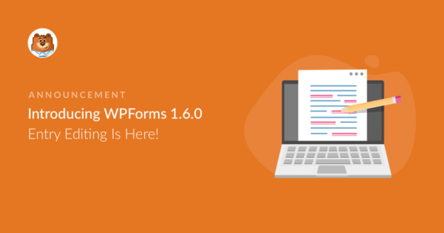 introducing-wpforms-160-entry-editing-is-here_o