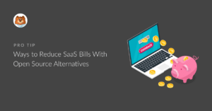 ways-to-reduce-saas-bills-with-open-source-alternatives_g