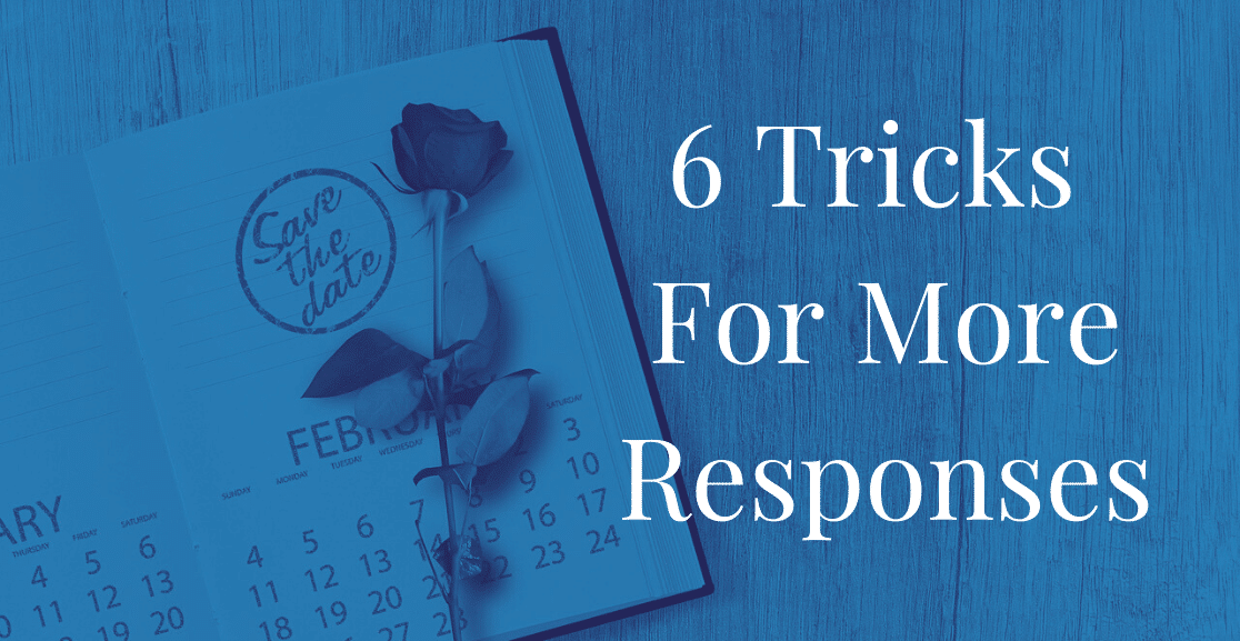 6 Tricks For More RSVP Responses