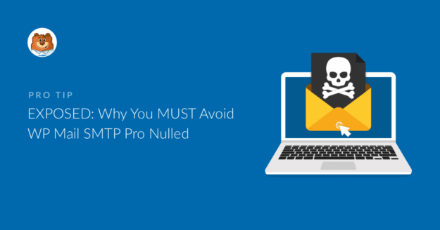 exposed-why-you-must-avoid-wp-mail-smtp-pro-nulled_b