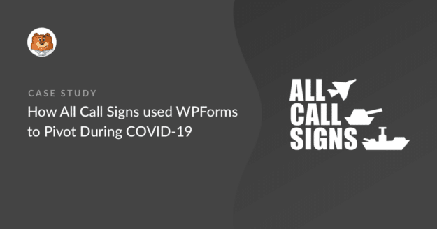 how-all-call-signs-used-wpforms-to-pivot-during-covid-19_g