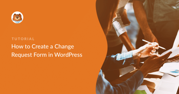 how-to-create-a-change-request-form-in-wordpress_o