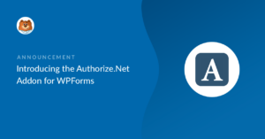 introducing-the-new-authorize-net-addon-for-wpforms_b