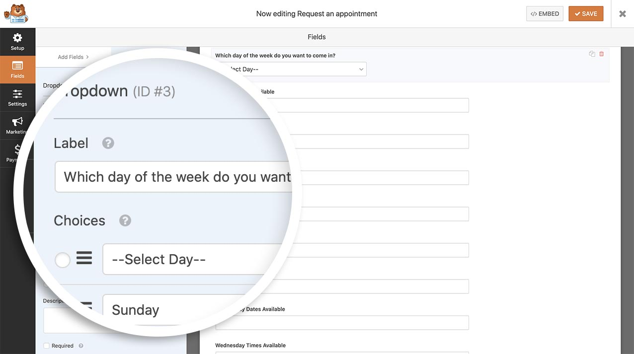 Start by creating a dropdown for every day of the week you want to show available