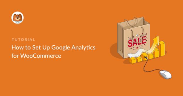 how-to-set-up-google-analytics-for-woocommerce_o