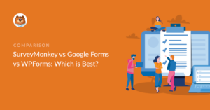 surveymonkey-vs-googleforms-vs-wpforms-which-is-the-best_o