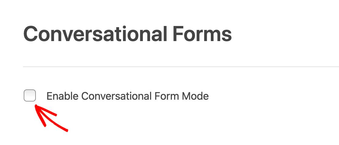 Enabling Conversational Forms Mode