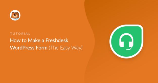 Freshdesk WordPress form