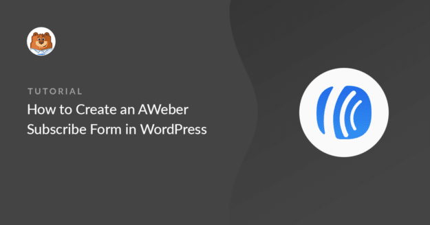 how-to-create-an-aweber-subscribe-form-in-wordpress_g