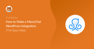 how-to-make-a-manychat-wordpress-integration_o