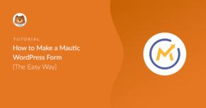 how-to-make-a-mautic-wordpress-form_o