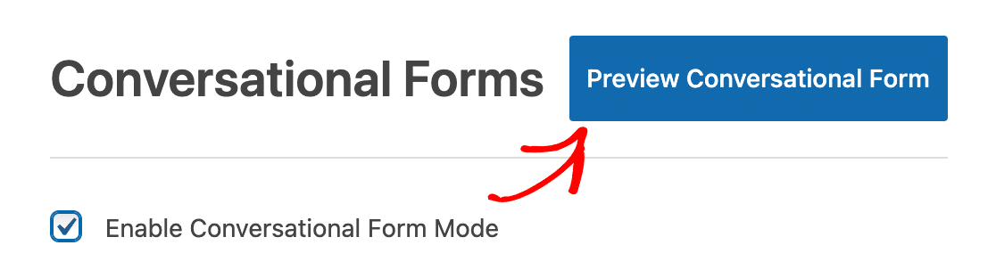 Previewing a conversational form
