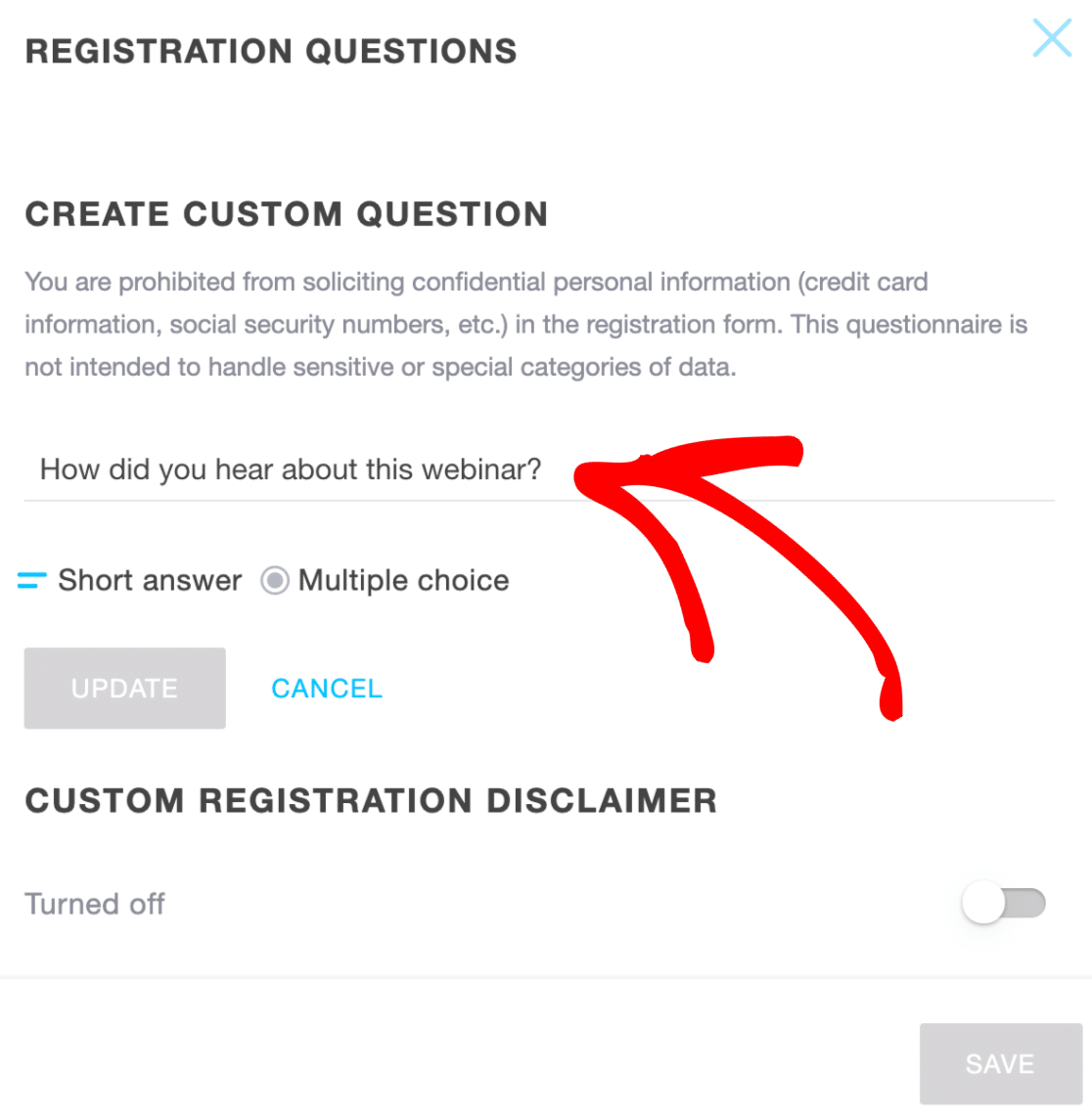 Custom question for GoToWebinar registration form