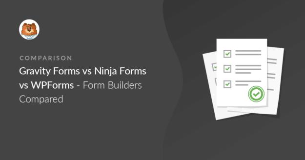 Gravity Forms vs Ninja Forms vs WPForms