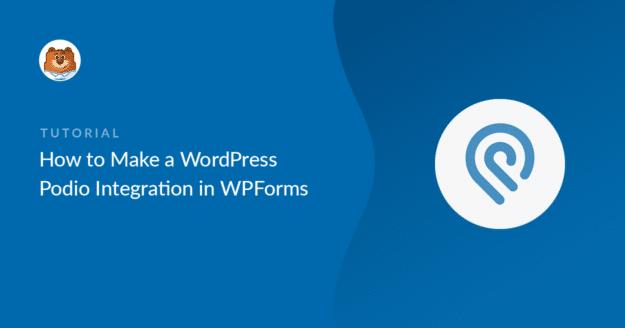 how-to-make-a-wordpress-podio-integration-in-wordpress_b