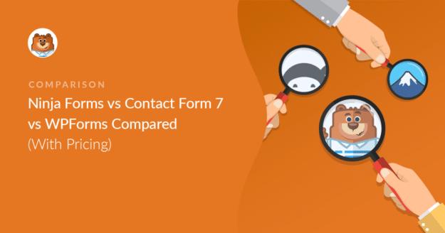 Ninja Forms vs Contact Form 7 vs WPForms