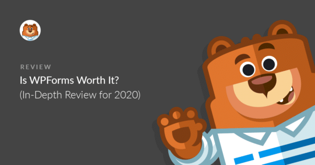 Is WPForms worth it?