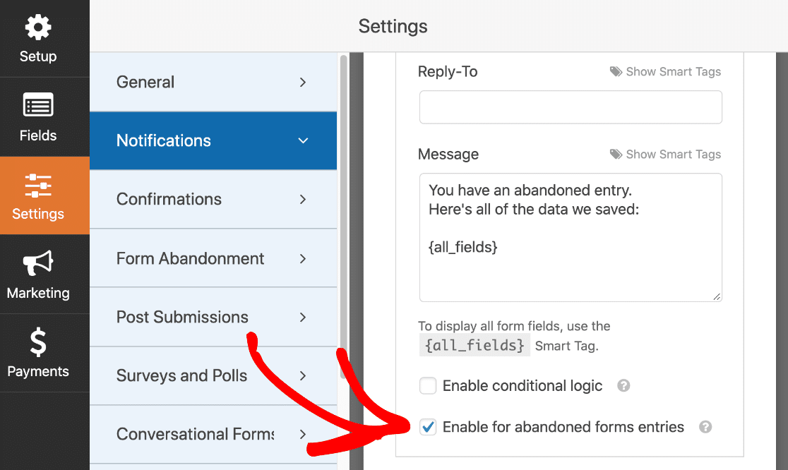 Set up a notification for an abandoned form