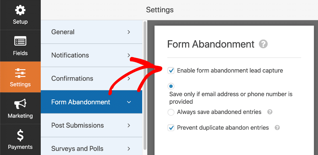 Form abandonment settings