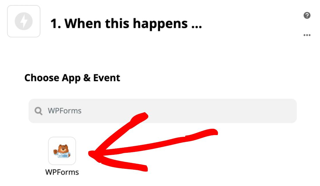 Choose WPForms as your Zapier trigger