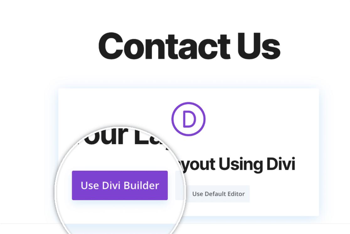 Use Divi Builder