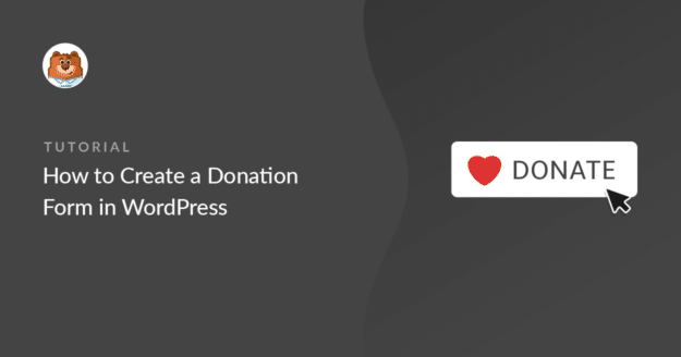 Create a Donation Form in WordPress (with a template)