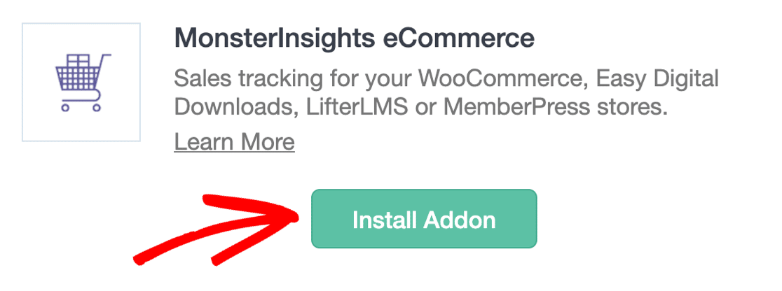 Activate MonsterInsights eCommerce addon for button tracking