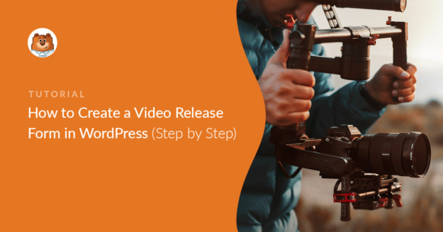 how-to-create-a-video-release-form-in-wordpress