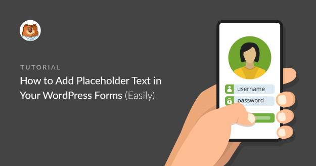 How to Add Form Placeholder Text