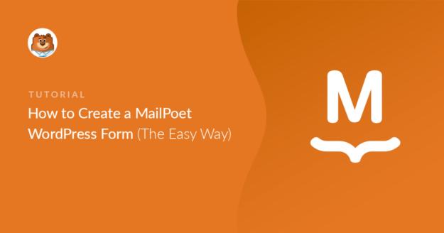MailPoet WordPress form