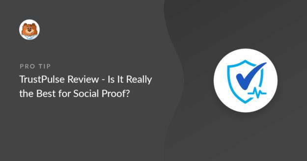 TrustPulse review