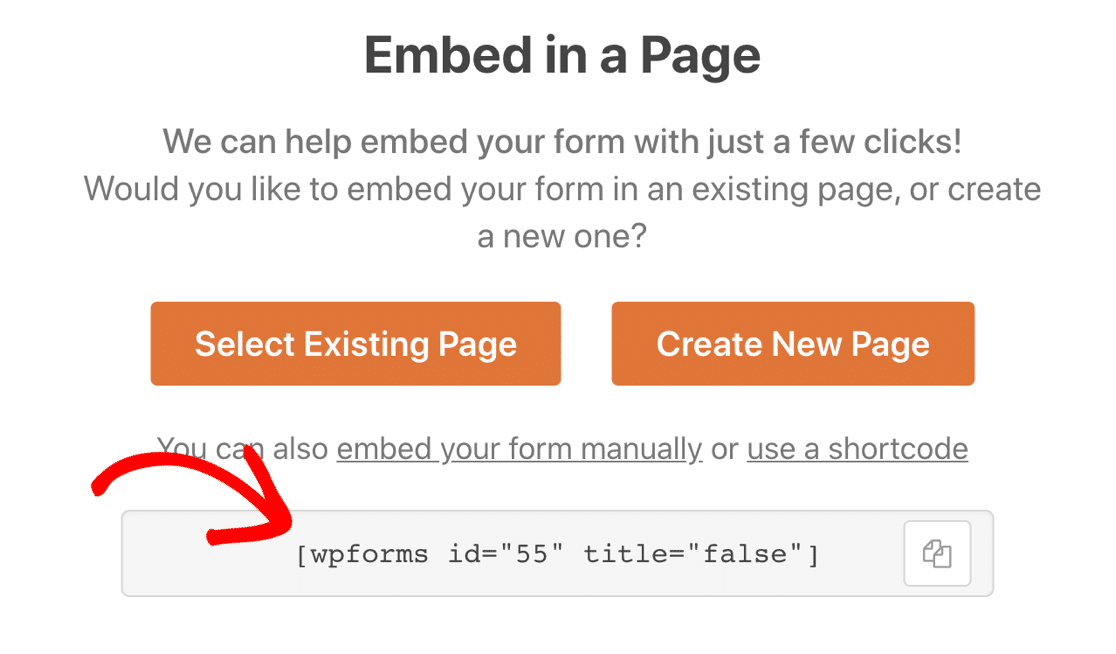WPForms shortcode in the Embed modal