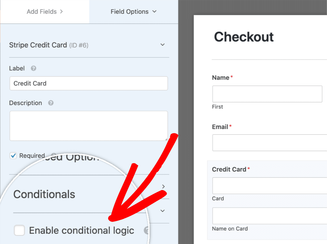 Check the enable conditional logic box
