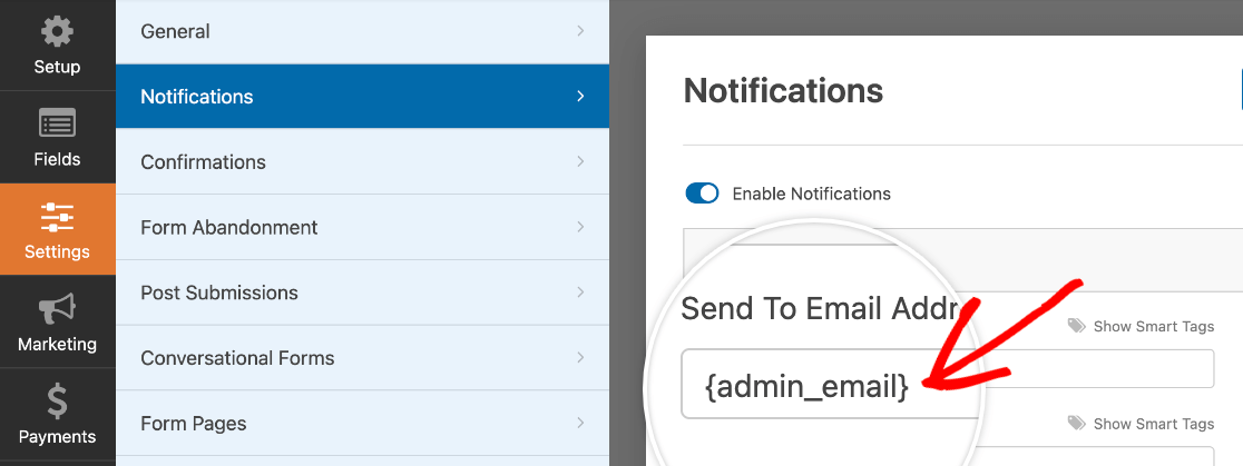 The {admin_email} Smart Tag in the Send To Email Address field in the notifications settings