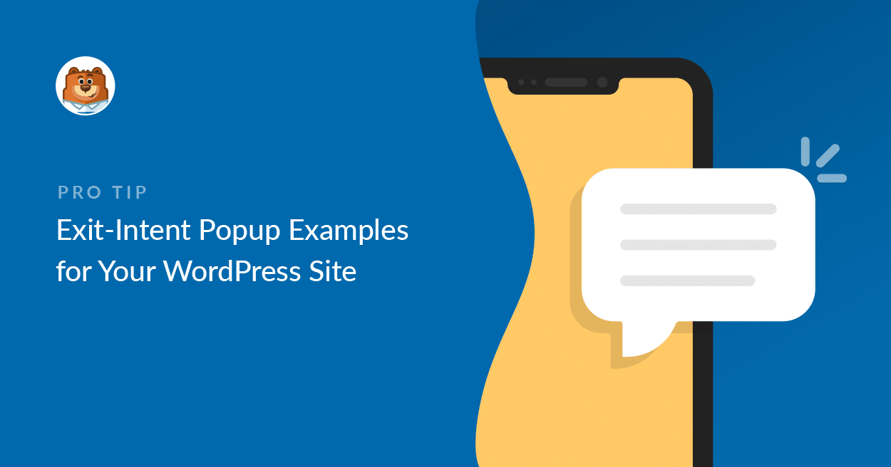 29+ Exit-Intent Popup Examples for Your WordPress Site