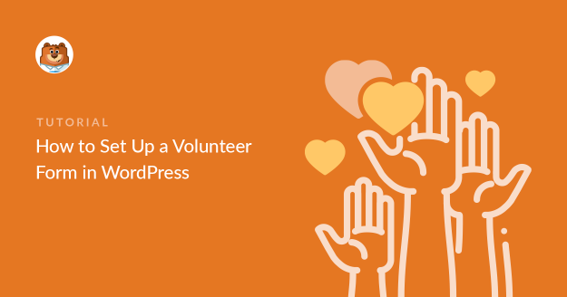 how-to-set-up-a-volunteer-form-in-wordpress