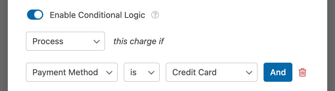 Creating a conditional logic rule to process Stripe payments based on users' selections