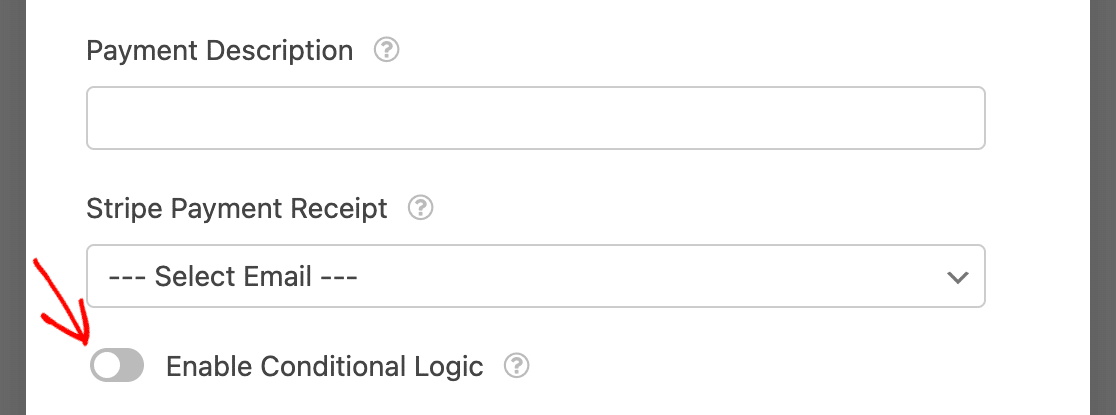 Enabling conditional logic for Stripe payments in a form