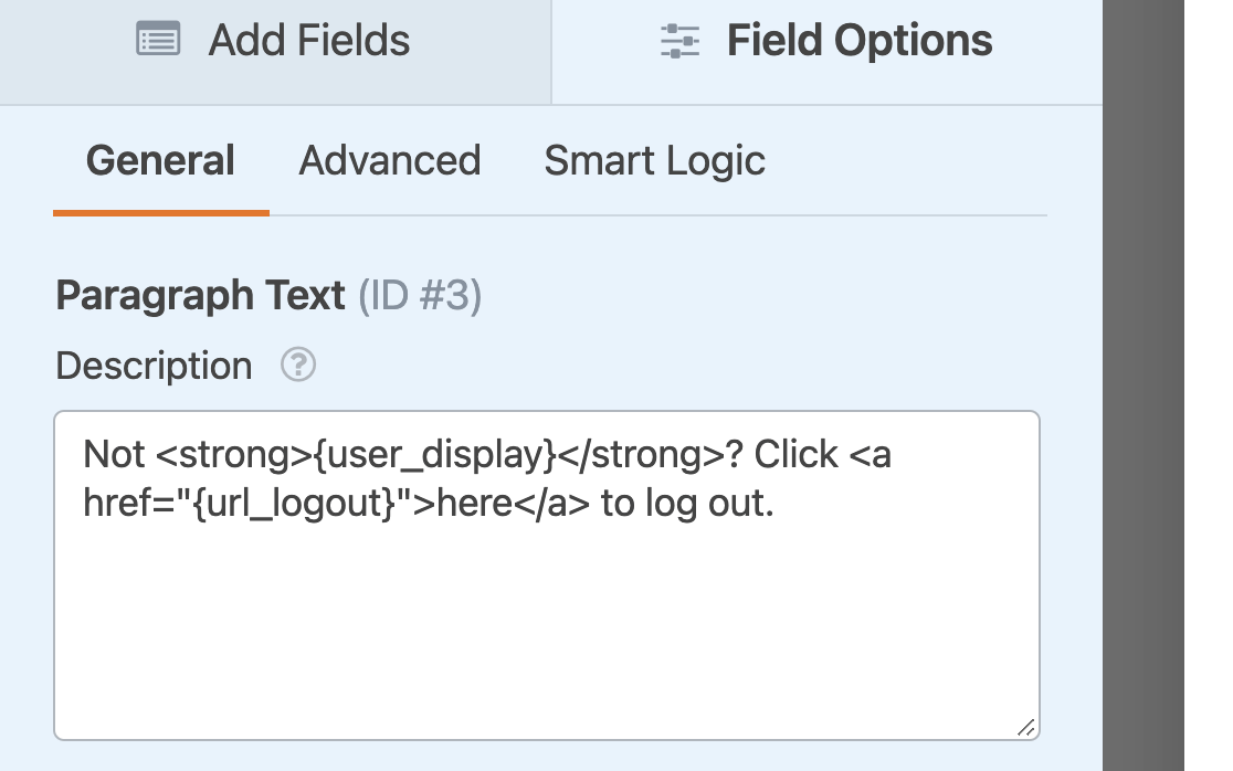 Adding the {user_display} Smart Tag to a field description