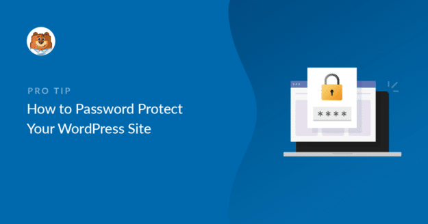 how-to-password-protect-your-wordpress-site