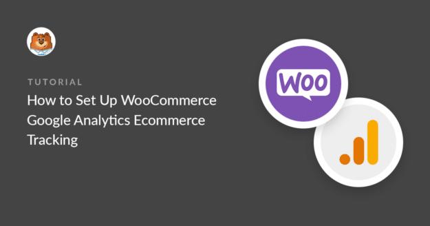 how-to-set-up-woocommerce-google-analytics-ecommerce-tracking